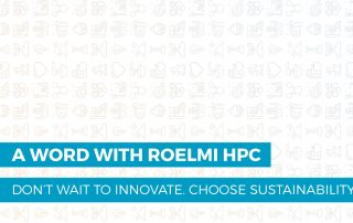 a word with roelmi hpc: sustainability